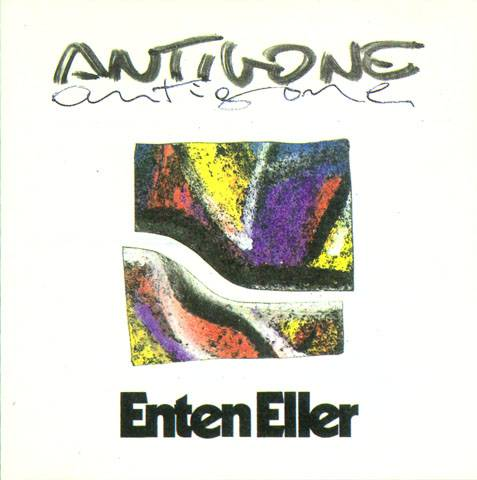 Enten Eller – Antigone