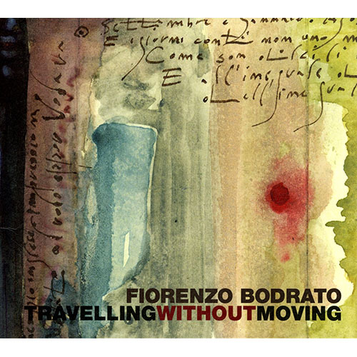 Fiorenzo Bodrato<br>Travelling without moving