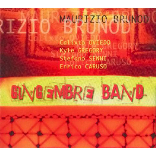 Maurizio Brunod<br>Gingembre band